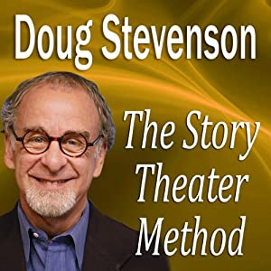 The Story Theater Method Speech