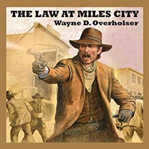 The Law at Miles City Audiobook