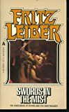 Swords In The Mist (The Third Book of Fafhrd and the Gray Mouser) (0441791921) by Fritz Leiber