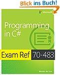 Exam Ref 70-483 Programming in C# (MC...