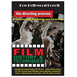 How Hollywood Does It - Film History & Techniques The Directing