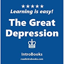 The Great Depression | Livre audio Auteur(s) :  IntroBooks Narrateur(s) : Andrea Giordani