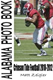 Alabama Photo Book: Crimson Tide Football 2010-2012 at Amazon.com