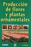 Producción de flores y plantas ornamentales