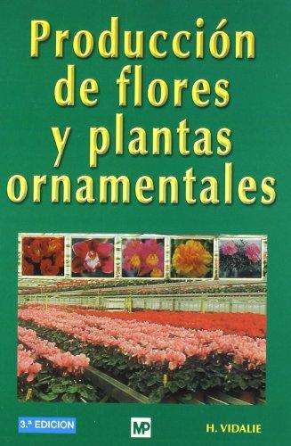 PRODUCCION DE FLORES Y PLANTAS ORNAMENTALES