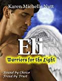 Eli: Warriors for the Light (Fallen Angels Book 1)