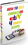 HOW TO SELL EBOOKS ON EBAY: 4 Simple Steps