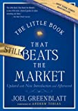 Joel Greenblatt The Little Book That Still Beats the Market: Your Safe Haven in Good Times or Bad (Little Books. Big Profits)