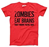 Zombies Eat Brains so You're Safe T Shirt Funny Zombie Shirt Undead Tee L