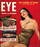 img - for Eye (Oversize Girlie & News Magazine) July 1952 (Volume 2; #6) book / textbook / text book