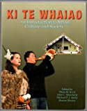 KI Te Whaiao: An Introduction to Maori Culture and Society