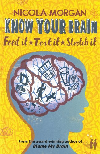 """Know Your Brain"" av Nicola Morgan"