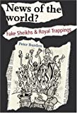 Peter Burden News of the World?: Fake Sheikhs and Royal Trappings