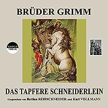 Das tapfere Schneiderlein Hörbuch von  Brüder Grimm Gesprochen von: Bettina Reifschneider, Karl Vollmann