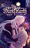 The Gathering Dark Vol. 5 (Yaoi Manga) (The Dark Earth)