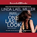 One Last Look Audiobook by Linda Lael Miller Narrated by Susan Bennett