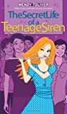 The Secret Life of a Teenage Siren (Simon Romantic Comedies)