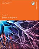Earth and Space: Book 2 (S104 Exploring Science, Science Level 1)