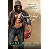 Quarterback Draw (A Play-by-Play Novel) ~ Jaci Burton