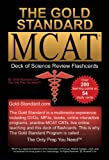 img - for The Gold Standard new MCAT CBT Deck of Flashcards (Science Review) book / textbook / text book