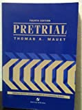 Pretrial (0735500525) by Thomas A. Mauet