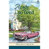 Ready to Wed (Tales from Grace Chapel Inn, Book 4) ~ Melody Carlson