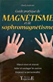 echange, troc Charly Samson - Guide pratique de magnétisme et de sophromagnétisme