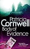 Body of Evidence (A Dr. Kay Scarpetta mystery)