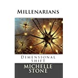 Dimensional Shift: Millenarians
