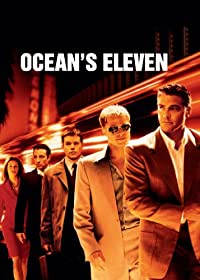 Oceans Eleven (2001) Comedy Crime Thriller * George Clooney, Brad Pitt                          						<span class=