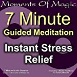 7 Minute Guided Meditation - Instant...