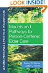 Models and Pathways for Person-Center...