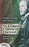 img - for An Elementary Treatise on Electricity: Second Edition (Dover Books on Physics) book / textbook / text book