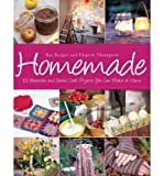 img - for Homemade: 101 Beautiful and Useful Craft Projects You Can Make at Home (Hardback) - Common book / textbook / text book
