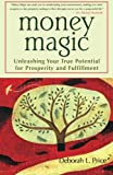 img - for Money Magic: Unleashing Your True Potential for Prosperity and Fulfillment book / textbook / text book