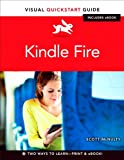 Scott McNulty Kindle Fire: Visual Quickstart Guide (Visual QuickStart Guides)