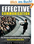 Effective Communication: The Ultimate...