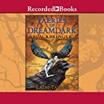 Faeries of Dreamdark: Blackbringer (       UNABRIDGED) by Laini Taylor Narrated by Davina Porter