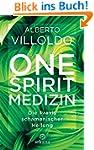 One Spirit Medizin: Die Praxis schama...