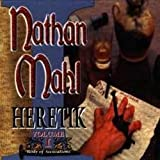 Heretik - Volume One, Body Of Accusations by NATHAN MAHL