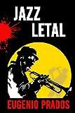 Jazz Letal (Distrito de Starkhell n� 2)