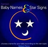 Baby Names and Star Signs (0600603199) by ROBERT PARRY
