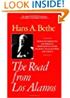 The Road from Los Alamos: Collected Essays of Hans A. Bethe (Masters of Modern Physics)