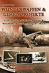 Wunderwaffen & Geheimprojekte: Fortsc...