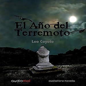 El año del terremoto [The Year of the Hurricane] Audiobook