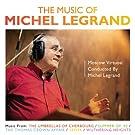 The Music Of Michel Legrand