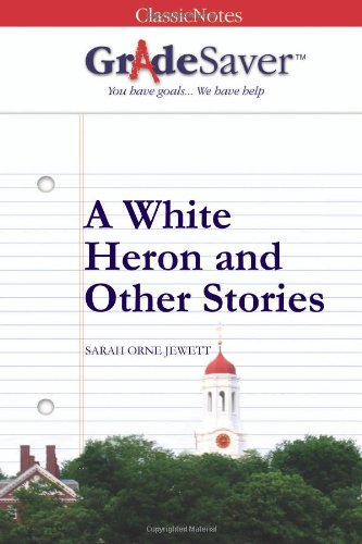a white heron and other stories essay questions gradesaver  essay questions a white heron and other stories study guide
