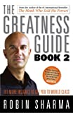 The Greatness Guide Bk. 2: 101 Ways to Reach the Next Level (0002006871) by Sharma, Robin