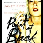 Paint It Black: A Novel | Janet Fitch