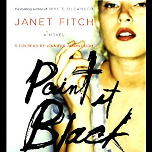 Paint It Black: A Novel | [Janet Fitch]